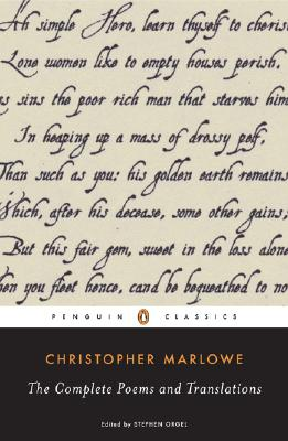 The Complete Poems and Translations By Marlowe, Christopher/ Orgel, Stephen (EDT)