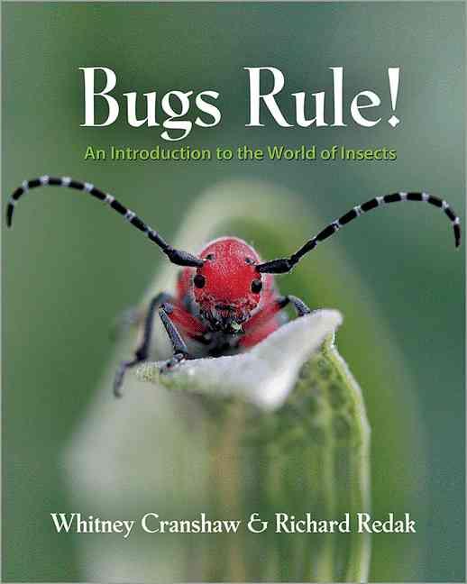 Bugs Rule! By Cranshaw, Whitney/ Redak, Richard